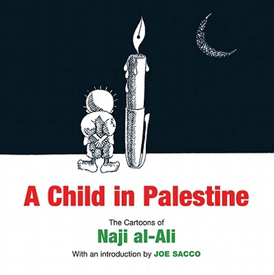 A Child in Palestine By Sacco, Joe (INT)